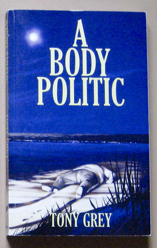 Image for A Body Politic (The Second Book in the Caribbean Trilogy)