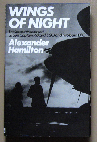 Image for Wings of Night: The Secret Missions of Group Captain Charles Pickard, DSO and Two Bars, DFC