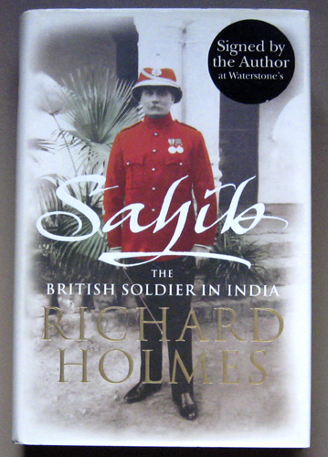 Image for Sahib: The British Soldier in India 1750 - 1914