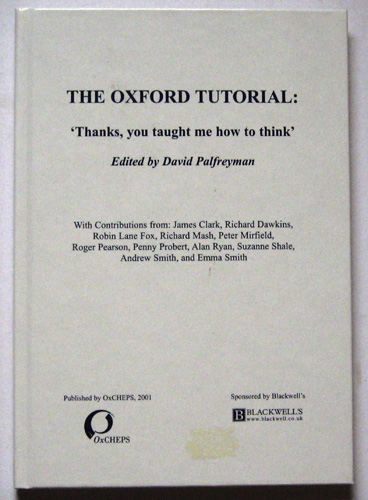 Image for The Oxford Tutorial: 'Thanks, you Taught me How to Think'