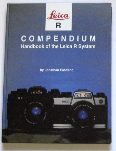 Image for Leica R Compendium: Handbook of the Leica R System