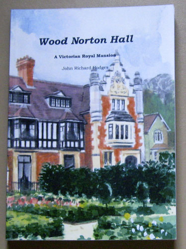 Image for Wood Norton Hall: A Victorian Royal Mansion
