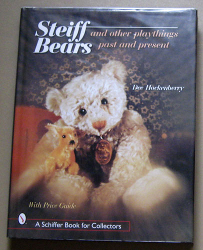 Image for Steiff Bears and Other Playthings Past and Present. With Price Guide