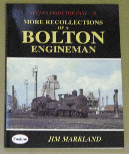 Image for Scenes From the Past 38: More Recollections of a Bolton Engineman