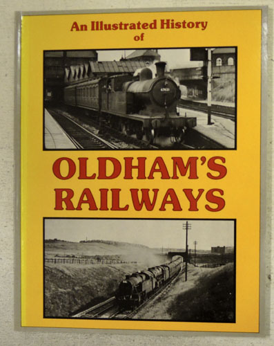Image for An Illustrated History of Oldham's Railways