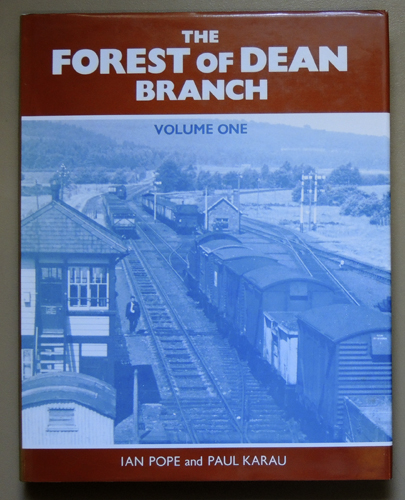 Image for The Forest of Dean Branch: Volume One (1, I): Newnham to Cinderford