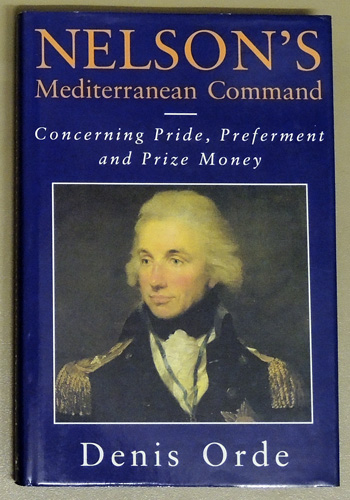 Image for Nelson's Mediterranean Command. Concerning Pride, Preferment and Prize Money
