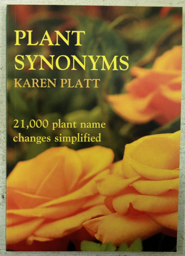 Image for Plant Synonyms: 21,000 Plant Name Changes Simplified