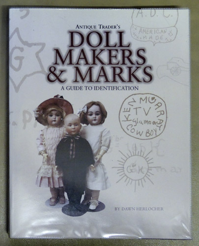 Image for Antique Trader's Doll Makers & Marks: A Guide to Identification