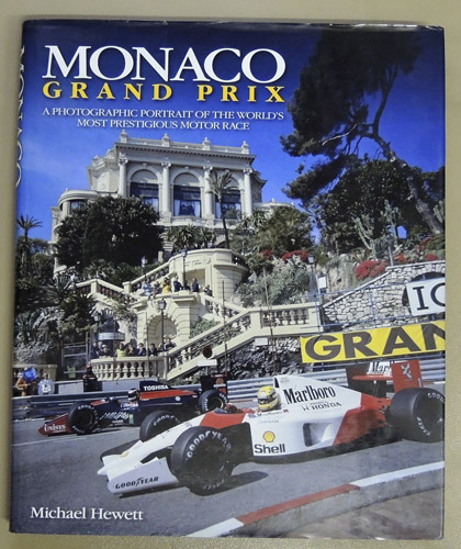 Image for Monaco Grand Prix: A Photographic Portrait of the World's Most Prestigious Motor Race (H4401)