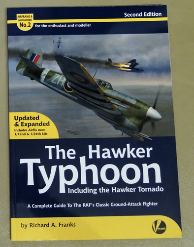 Image for Airframe & Miniature No.2: The Hawker Typhoon Including the Hawker Tornado: A Complete Guide to the RAF's Classic Ground-Attack Fighter. Second Edition. Updated & Expanded To Include Airfix New  1/72nd & 1/24th Kits