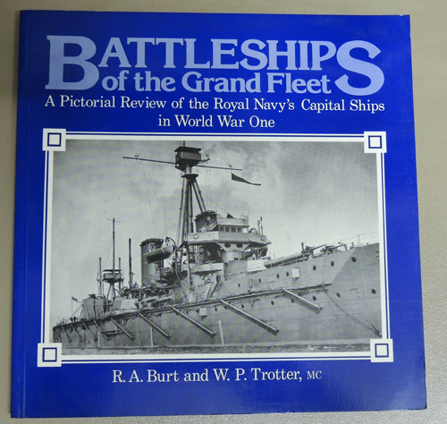 Image for Battleships of the Grand Fleet: A Pictorial Review of the Royal Navy's Capital Ships in World War One