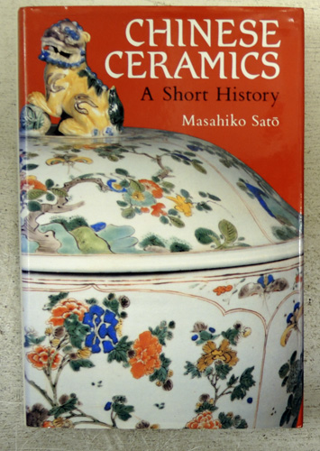 Image for Chinese Ceramics: A Short History