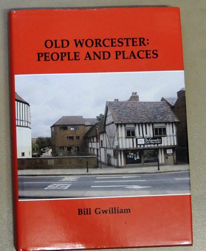 Image for Old Worcester : People and Places (SIGNED)