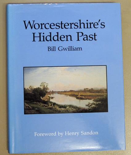 Image for Worcestershire's Hidden Past (SIGNED)