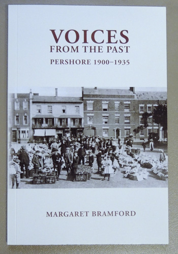 Voices from the Past: Pershore 1900 - 1935