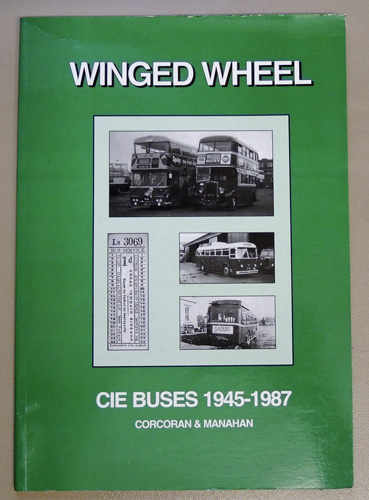 Image for Winged Wheel: A History of CIE Buses 1945 - 1987