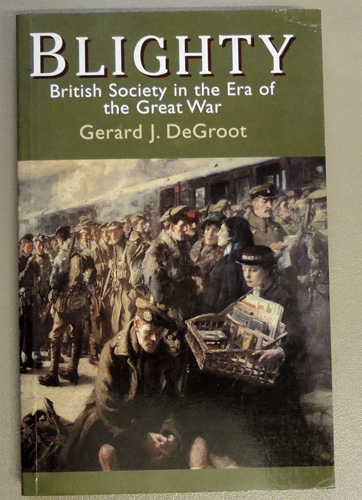 Image for Blighty: British Society in the Era of the Great War