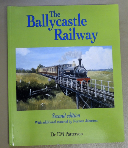 Image for The Ballycastle Railway. Second Edition