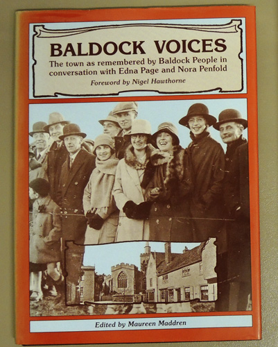 Image for Baldock Voices: The Town as Remembered by Baldock People in Conversation with Edna Page and Nora Penfold
