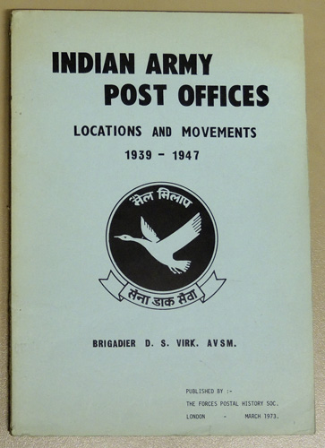 Image for Indian Army Post Offices. Locations and Movements 1939 - 1947
