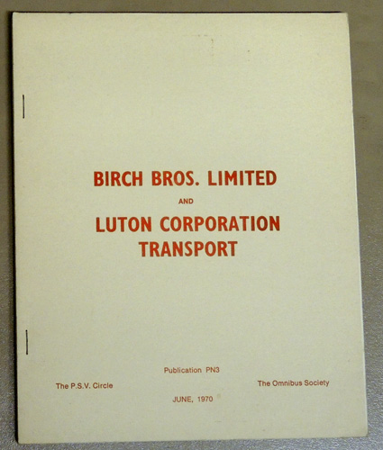 Image for Fleet History PN3. Birch Bros. Limited. Luton Corporation Transport