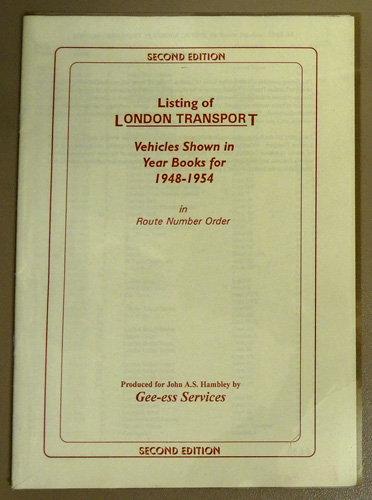 Image for Listing of London Transport. Vehicles Shown in Year Books for 1948 - 1954 in Route Number Order
