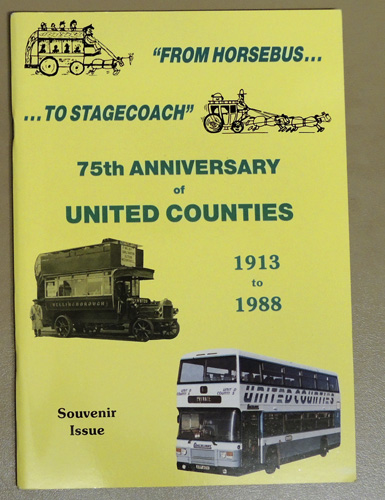 Image for From Horsebus to Stagecoach: 75th (Seventy-fifth) Anniversary of United Counties Omnibus Co. Ltd., 1913 - 1988
