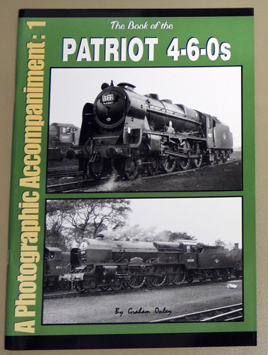 Image for The Book of the Patriot 4-6-0s: A Photographic Accompaniment: 1