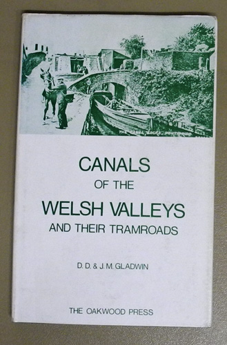 Image for The Canals of the Welsh Valleys and Their Tramroads (Camlasau'r Cymoedd A'u Dramffyrdd)