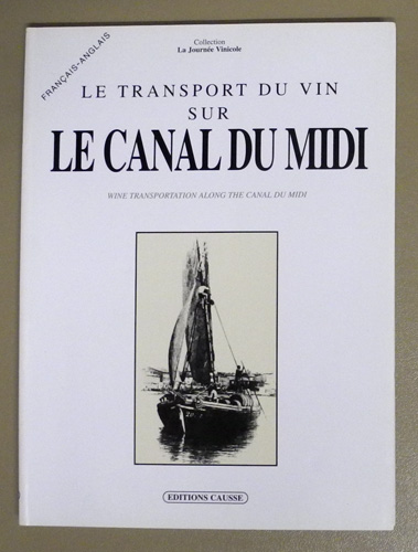 Image for Collection La Journee Vinicole: Le Transport du Vin sur le Canal-du-Midi (Winte Transportation Along the Canal Du Midi)