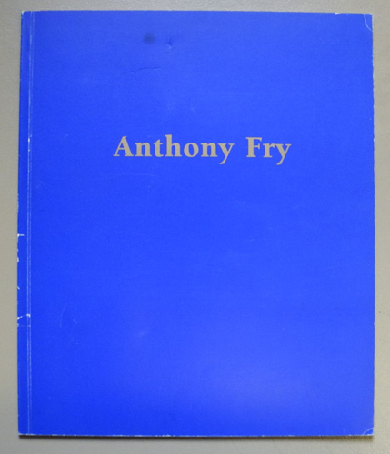 Image for Anthony Fry: New Work