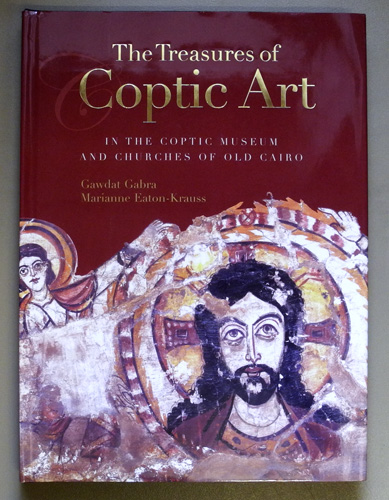 Image for The Treasures of Coptic Art: In the Coptic Museum and Churches of Old Cairo