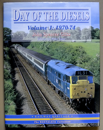 Image for Day of the Diesels: Volume 1: 1970 - 1974