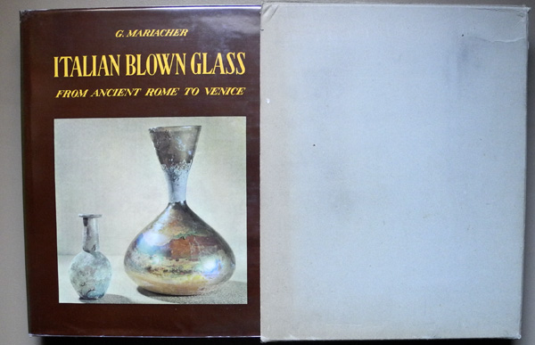 Image for Italian Blown Glass from Ancient Rome to Venice