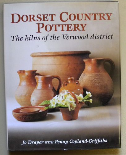 Image for Dorset Country Pottery: The Kilns of the Verwood District