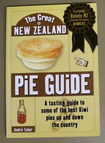 Image for The Great New Zealand Pie Guide. A Tasting Guide to Some of the Best Kiwi Pies Up and Down the Country