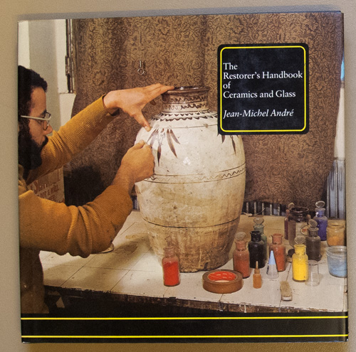 Image for The Restorer's Handbook of Ceramics and Glass