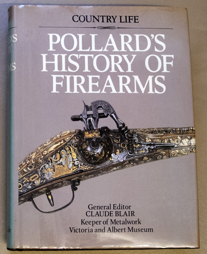 Image for Pollard's History of Firearms