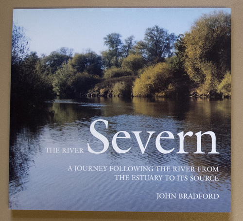 Image for The River Severn: A Journey Following the River from the Estuary to Its Source