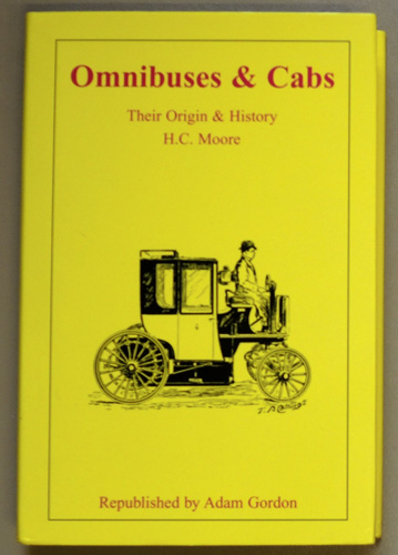 Image for Omnibuses and Cabs: Their Origin and History