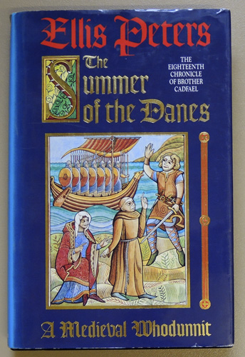 Image for Summer of the Danes. The Eighteenth Chronicle of Brother Cadfael