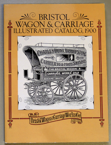Image for Bristol Wagon and Carriage Illustrated Catalog (Catalogue), 1900