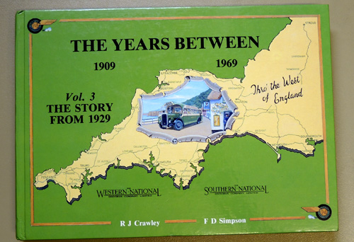 Image for The Years Between, 1909 - 1969. Volume 3: The Story of Western National and Southern National from 1929