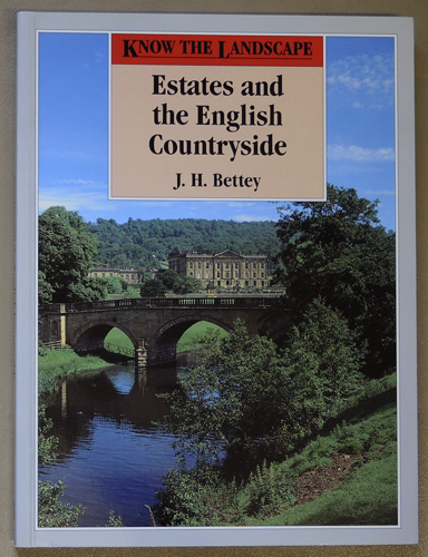Image for Know the Landscape: Estates and the English Countryside. 'wealth, Rank And Ostentation in the Landscape'.