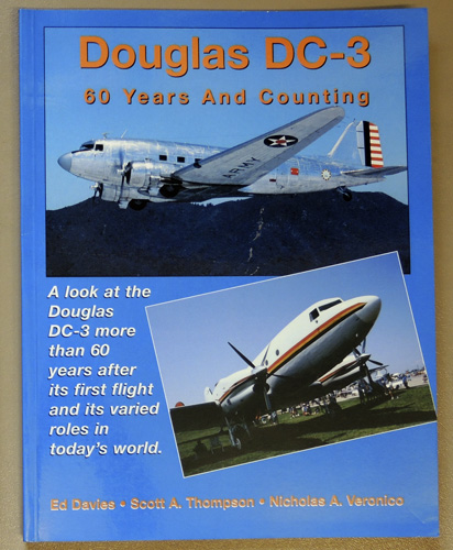 Image for Douglas DC-3 - 60 Years and Counting. A Look at the Douglas DC-3 More Than 60 Years After Its First Flight and Its Varied Roles in Today's World