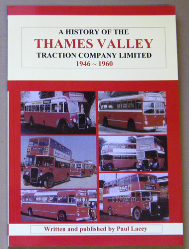 Image for A History of the Thames Valley Traction Co. Ltd., 1946 - 1960