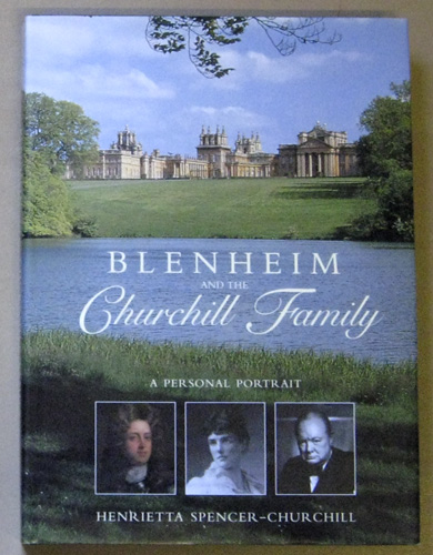 Image for Blenheim and the Churchill Family: A Personal Portrait