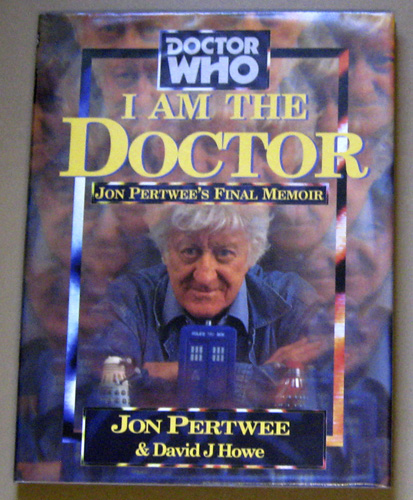 Image for I am the Doctor!: Jon Pertwee's Final Memoir (Doctor Who)