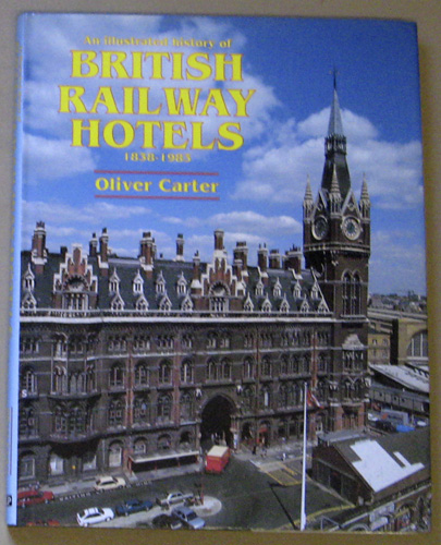 Image for An Illustrated History of British Railway Hotels, 1838-1983